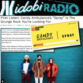 "Candy Ambualnce single ""Spray"" idobi radio"