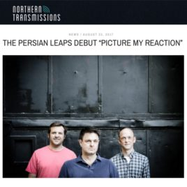 """The Persian Leaps single """"Picture My Reaction"""" premieres on Northern Transmissions!"""