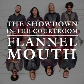 Flannel Mouth - Behind The Curtains Media