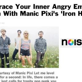 Manic Pixi Noisey premiere